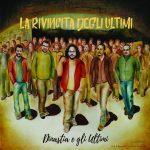 """""""La Rivincita degli Ultimi"""" l'album di Dinastia e la sua band"""