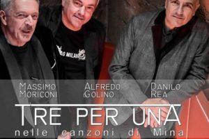 """""""Tre per una"""", l'omaggio a Mina di 'Danilo Rea Trio': il cd è prodotto da Massimiliano Pani"""