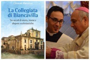 Biancavilla, un libro sulla Collegiata: tre secoli di dispute ecclesiastiche nel racconto di Giosuè Messina
